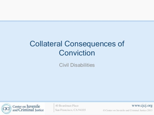 consequences of a criminal conviction essay The consequences of having a criminal record as an  criminal records essay  a criminal record is information held about that person's arrest or conviction.