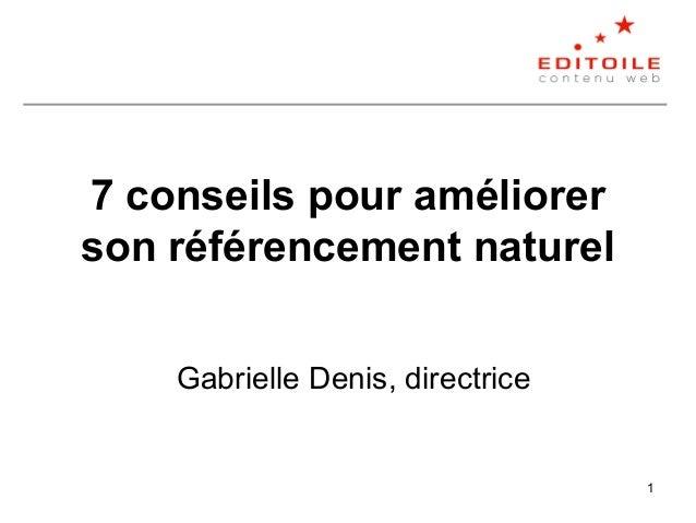 1 7 conseils pour améliorer son référencement naturel Gabrielle Denis, directrice
