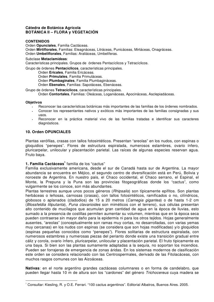 Cátedra de Botánica Agrícola BOTÁNICA II – FLORA y VEGETACIÓN  CONTENIDOS Orden Opunciales, Familia Cactáceas. Orden Mirti...