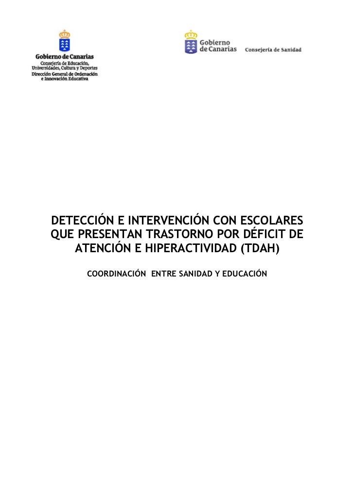 DETECCIÓN E INTERVENCIÓN CON ESCOLARESQUE PRESENTAN TRASTORNO POR DÉFICIT DE   ATENCIÓN E HIPERACTIVIDAD (TDAH)     COORDI...
