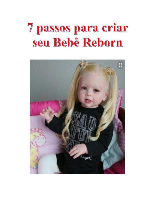 "2a4ad15d6 Ebook ""7 Dicas Importantes Para Criar Seu Bebê Reborn ! "" Índice Sobre nós."