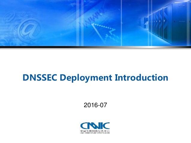 DNSSEC Deployment Introduction 2016-07