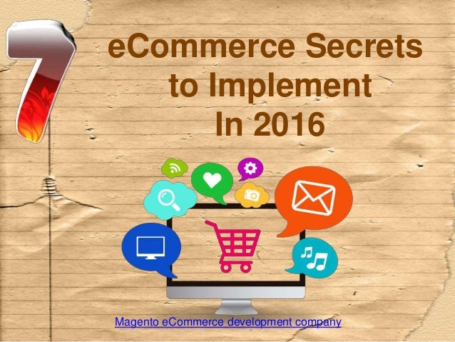 eCommerce Secrets to Implement In 2016 Magento eCommerce development company
