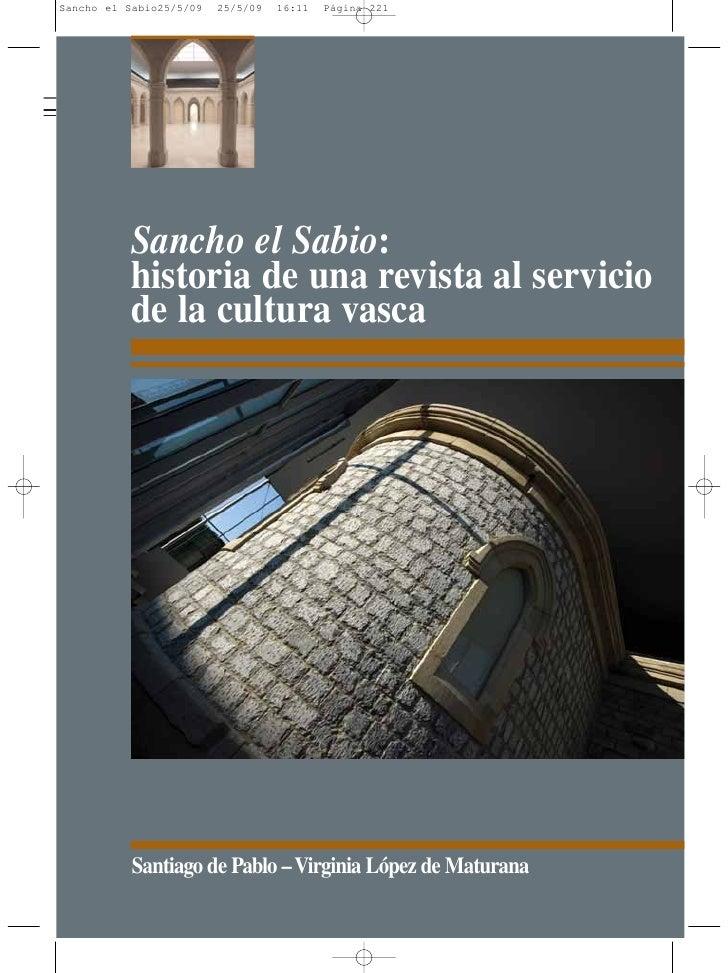 Sancho el Sabio: historia de una revista al servicio de la cultura vasca     Santiago de Pablo – Virginia López de Maturana