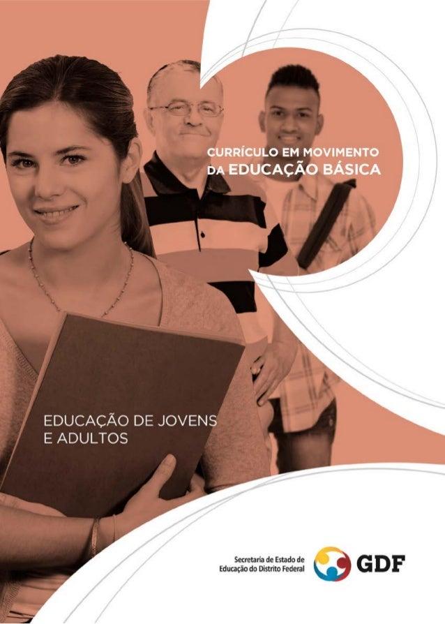 CURRÍCULO EM MOVIMENTO  DA EDUCAÇÃO BÁSICA  EDUCAÇÃO DE JOVENS E ADULTOS