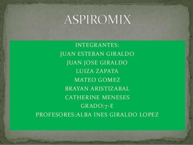 INTEGRANTES:JUAN ESTEBAN GIRALDOJUAN JOSE GIRALDOLUIZA ZAPATAMATEO GOMEZBRAYAN ARISTIZABALCATHERINE MENESESGRADO:7-EPROFES...