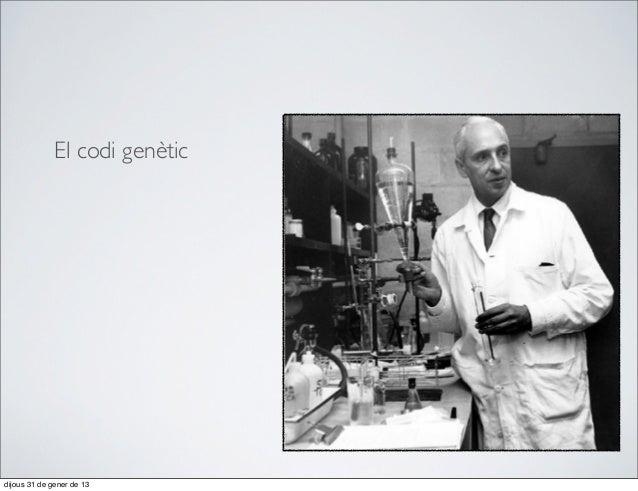 El codi genèticdijous 31 de gener de 13