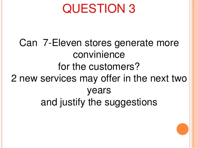 marketing strategy of 7 eleven in taiwan 7 eleven - taiwan 33 marketing strategy market selection product planning pricing place promotion marketing strategy the marketing strategy is composed of several interrelated components which embraces the marketing mix: the marketing mix 1.