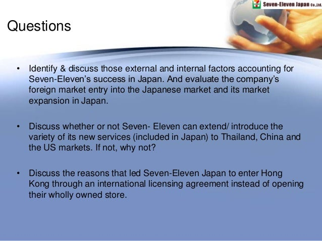 case 7 eleven japan co essay 7-eleven: recognized these as an opportunity where others saw it as potential problems according to pehrsson (2000), the successful exploitation of the market opportunity in these case as shown in the japanese successful entrance strategy of 7-eleven can be seen that the organization relied initially.
