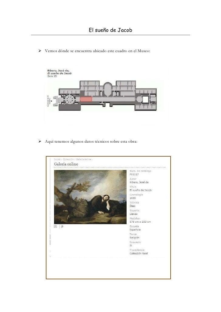 El sueño de JacobVemos dónde se encuentra ubicado este cuadro en el Museo:Aquí tenemos algunos datos técnicos sobre esta o...