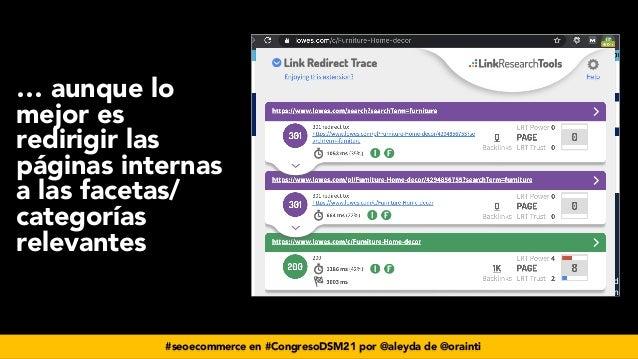 #seoecommerce en #CongresoDSM21 por @aleyda de @orainti … aunque lo mejor es redirigir las páginas internas a las facetas/...