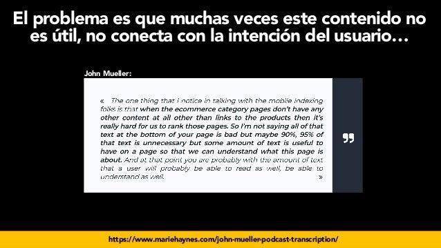 #seoecommerce en #CongresoDSM21 por @aleyda de @orainti https://www.mariehaynes.com/john-mueller-podcast-transcription/ El...
