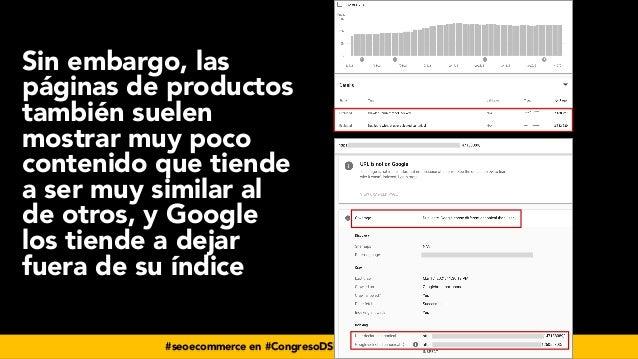 #seoecommerce en #CongresoDSM21 por @aleyda de @orainti Sin embargo, las páginas de productos también suelen mostrar muy p...