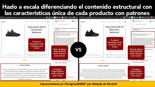 #seoecommerce en #CongresoDSM21 por @aleyda de @orainti Title & Meta Description with version and Color Product Descriptio...