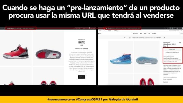 """#seoecommerce en #CongresoDSM21 por @aleyda de @orainti Cuando se haga un """"pre-lanzamiento"""" de un producto procura usar la..."""