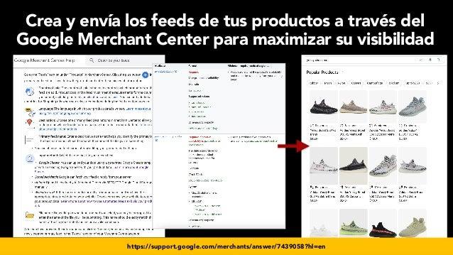 #seoecommerce en #CongresoDSM21 por @aleyda de @orainti https://support.google.com/merchants/answer/7439058?hl=en Crea y e...