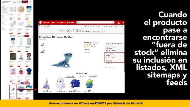 """#seoecommerce en #CongresoDSM21 por @aleyda de @orainti Cuando el producto pase a encontrarse """"fuera de stock"""" elimina su ..."""