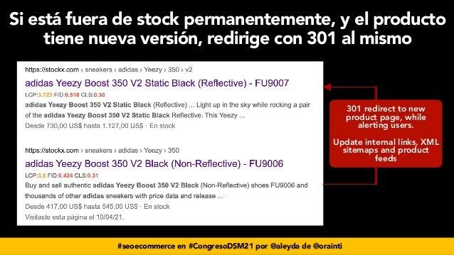 #seoecommerce en #CongresoDSM21 por @aleyda de @orainti Si está fuera de stock permanentemente, y el producto tiene nueva ...