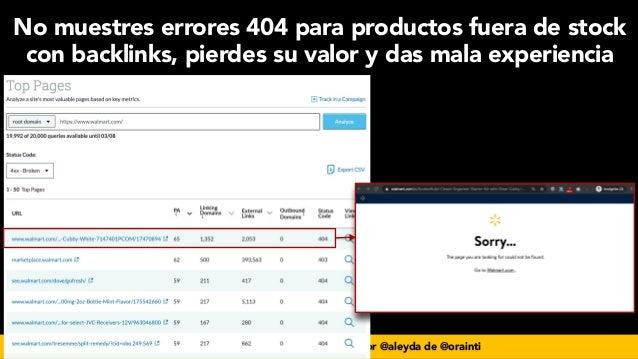#seoecommerce en #CongresoDSM21 por @aleyda de @orainti No muestres errores 404 para productos fuera de stock con backlink...