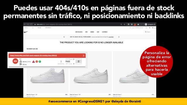 #seoecommerce en #CongresoDSM21 por @aleyda de @orainti Personaliza la página de error ofreciendo alternativas para hacerl...