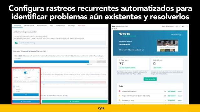 #seoecommerce en #CongresoDSM21 por @aleyda de @orainti ryte Configura rastreos recurrentes automatizados para identificar...