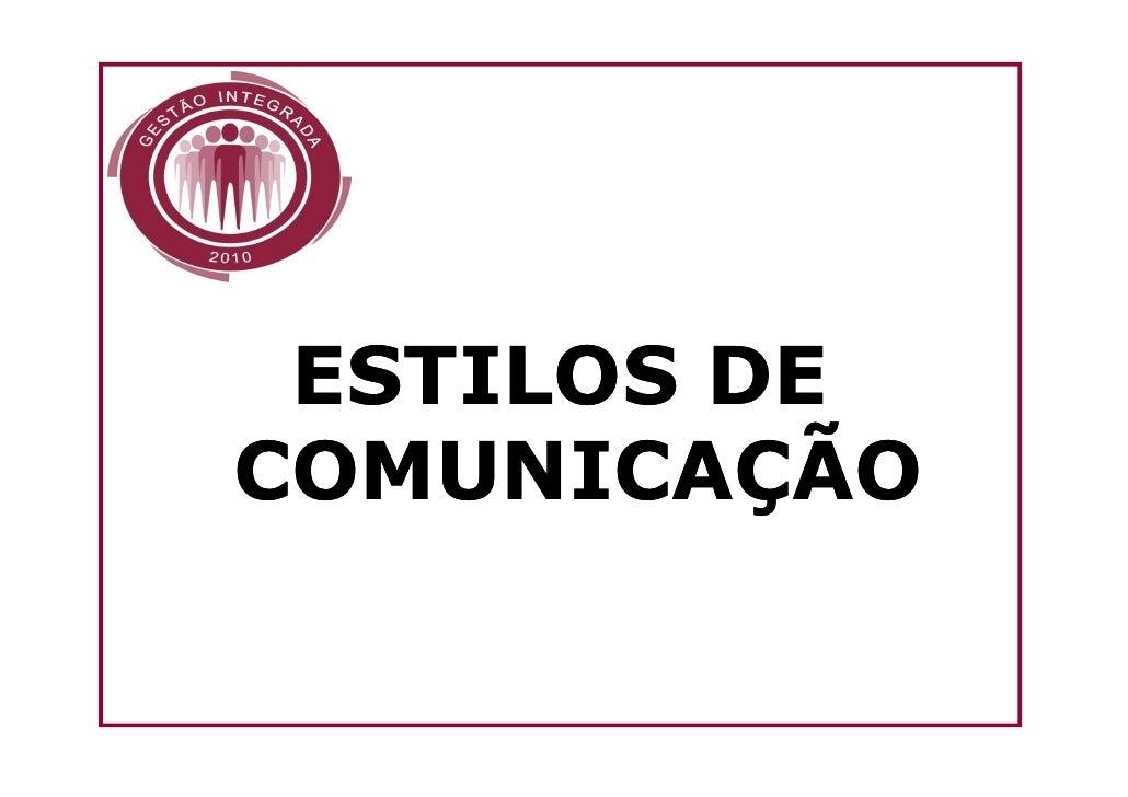 ESTILOS DECOMUNICAÇÃO