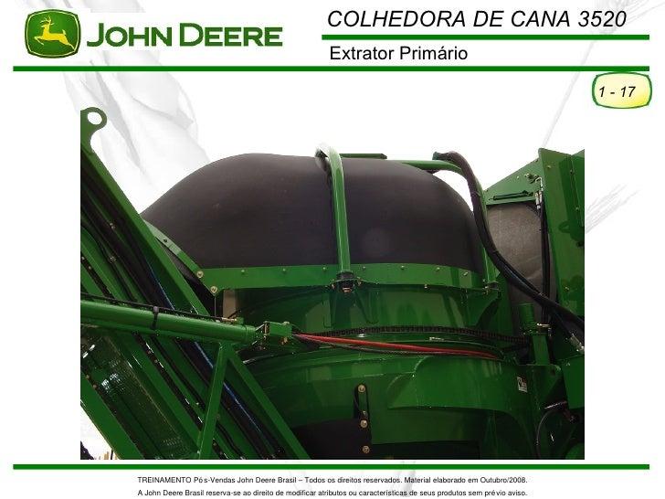 COLHEDORA DE CANA 3520                                                          Extrator Primário                         ...