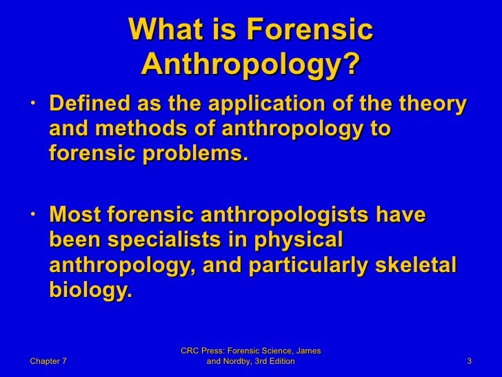 7 forensic science powerpoint chapter 07 forensic anthropology