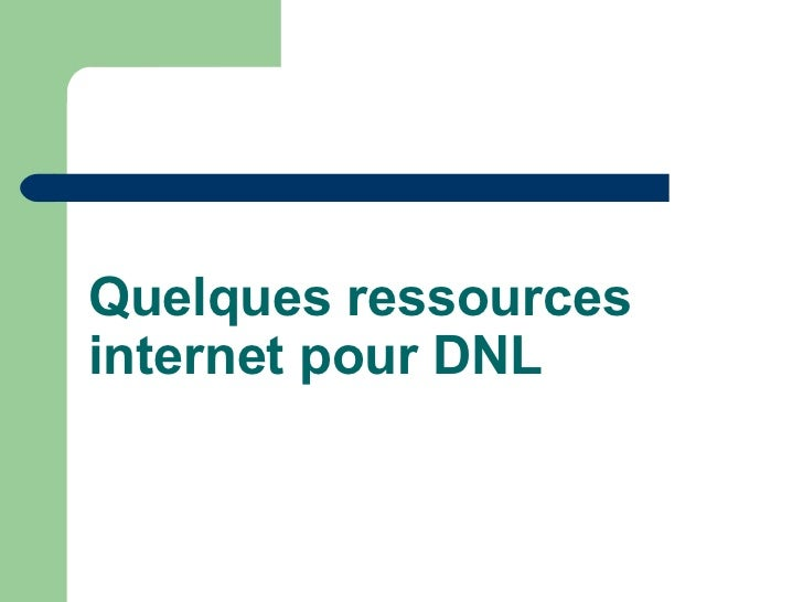 Quelques ressources internet pour DNL