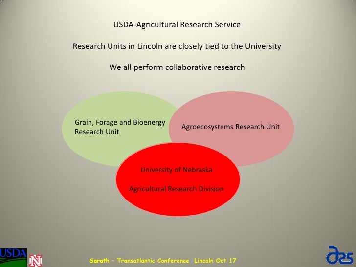 USDA-Agricultural Research ServiceResearch Units in Lincoln are closely tied to the University          We all perform col...