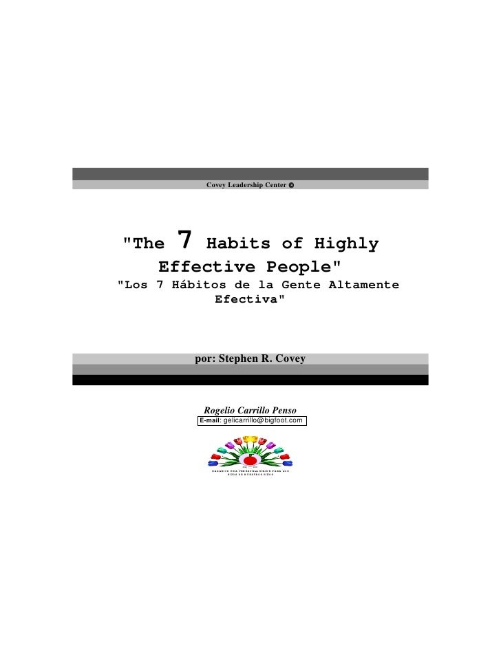 Covey Leadership Center      quot;The   7        Habits of Highly    Effective Peoplequot; quot;Los 7 Hábitos de la Gente...
