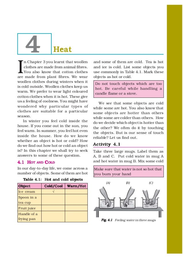 4                    HeatI     n Chapter 3 you learnt that woollen      and some of them are cold. Tea is hot     clothes ...