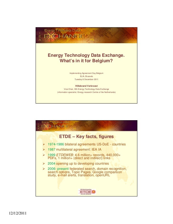 Energy Technology Data Exchange.                  What's in it for Belgium?                                 Implementing A...