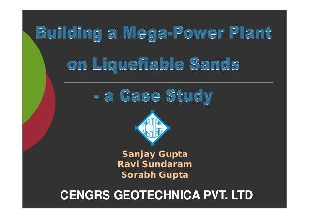 Sanjay Gupta Ravi Sundaram Sorabh Gupta CENGRS GEOTECHNICA PVT. LTDCENGRS GEOTECHNICA PVT. LTD