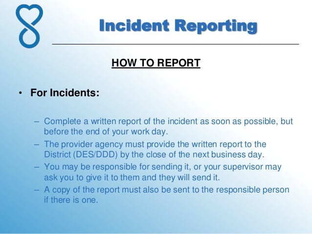 7.Incident Reporting