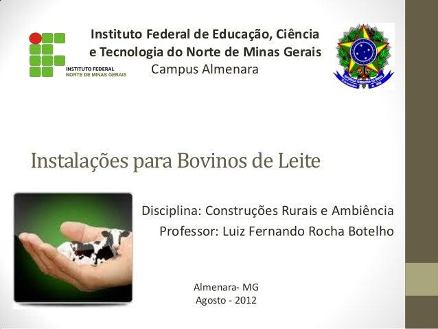 Instituto Federal de Educação, Ciência      e Tecnologia do Norte de Minas Gerais                 Campus AlmenaraInstalaçõ...