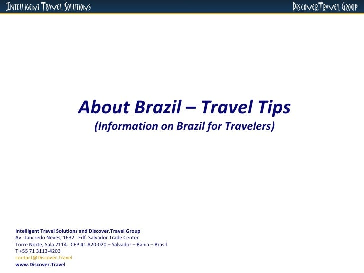About Brazil – Travel Tips (Information on Brazil for Travelers) Intelligent Travel Solutions and Discover.Travel Group Av...