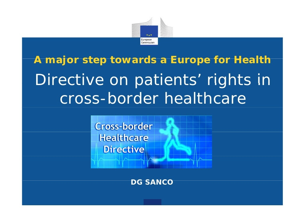 A major step towards a Europe for HealthDirective on patients' rights in             patients   cross-border healthcare   ...