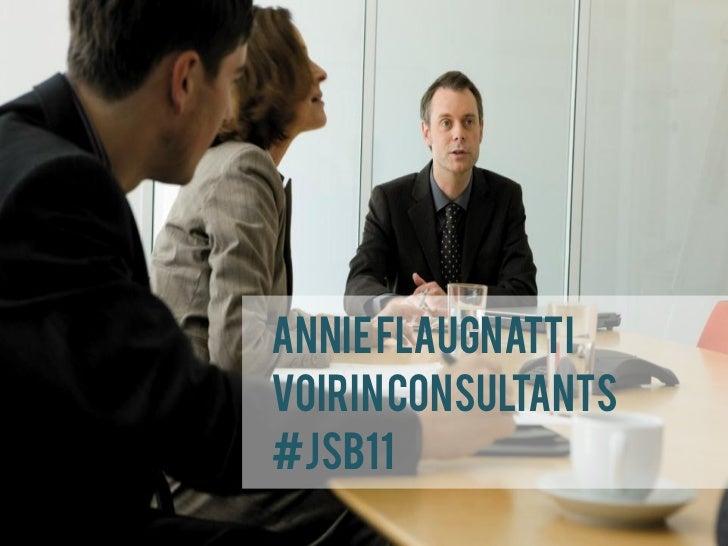 Annie FlaugnattiVoirin Consultants#JSB11