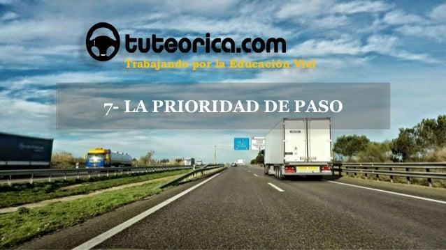 Trabajando por la Educaci�n Vial 7- LA PRIORIDAD DE PASO