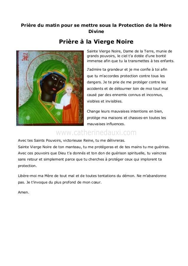 Prière du matin pour se mettre sous la Protection de la MèreDivinePrière à la Vierge NoireSainte Vierge Noire, Dame de la ...