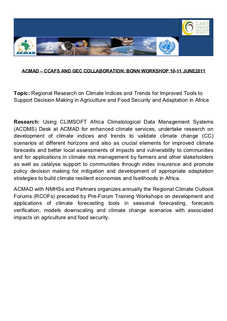 ACMAD – CCAFS AND GEC COLLABORATION: BONN WORKSHOP 10-11 JUNE2011Topic: Regional Research on Climate Indices and Trends fo...