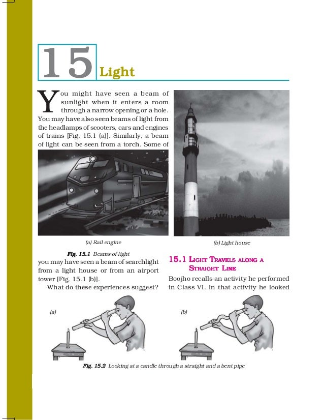 15                      LightY        ou might have seen a beam of         sunlight when it enters a room         through ...