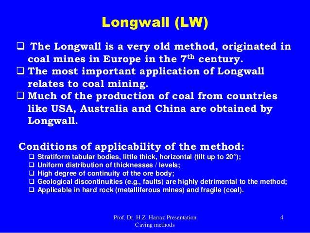 Caving Underground Mining Methods (longwall, Sublevel caving