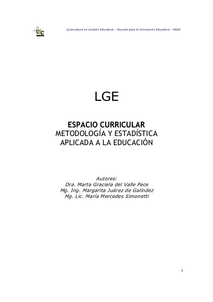 LicenciaturaenGestiónEducativa–EscuelaparalaInnovaciónEducativaUNSE                      LGE   ESPACIO CURRIC...