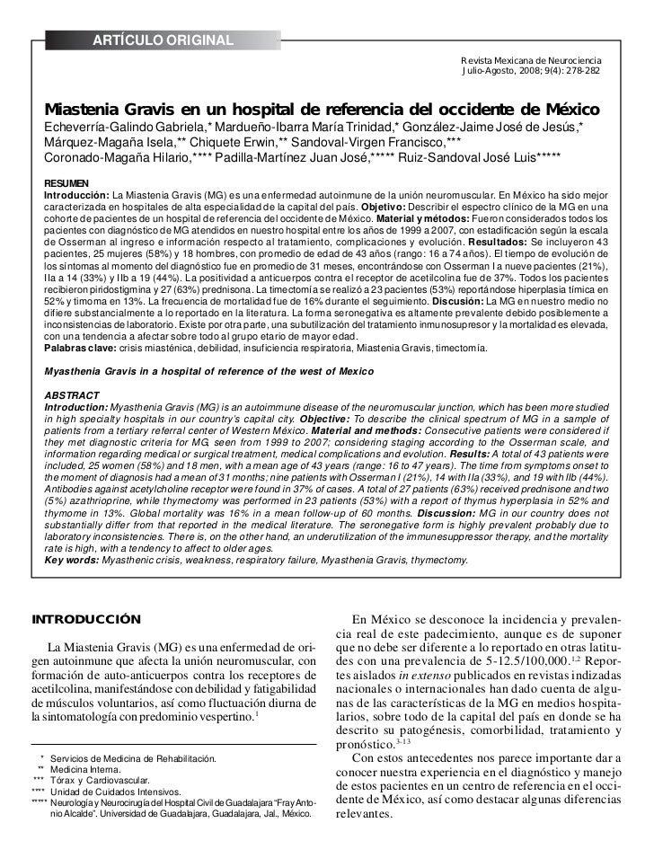 ARTÍCULO ORIGINAL278                            Echeverría-Galindo Gabriela, et al. Miastenia Gravis en un hospital de ref...