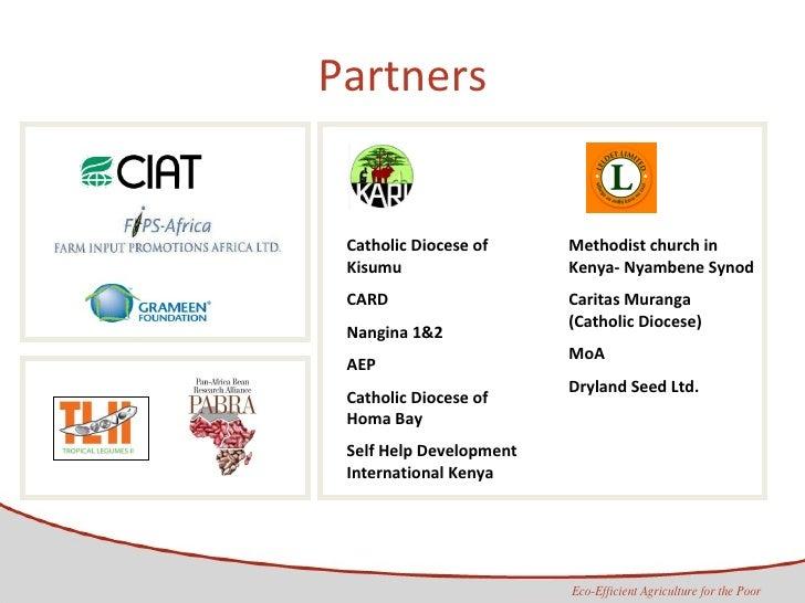 Partners Catholic Diocese of Kisumu CARD Nangina 1&2 AEP Catholic Diocese of Homa Bay Self Help Development International ...