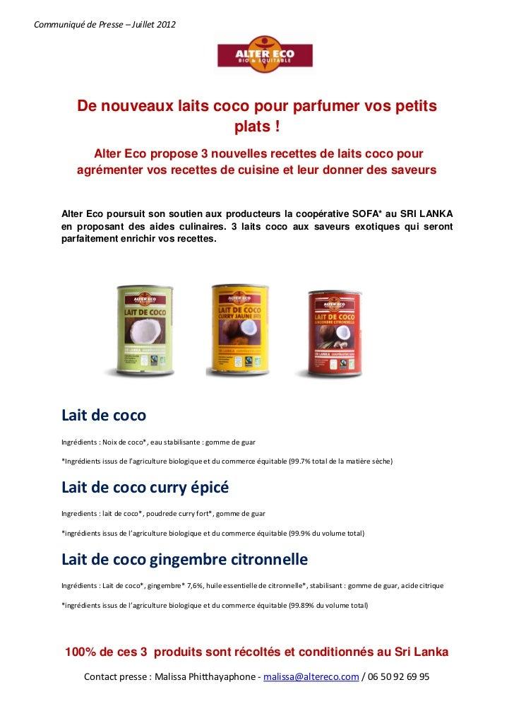 Communiqué de Presse – Juillet 2012           De nouveaux laits coco pour parfumer vos petits                             ...