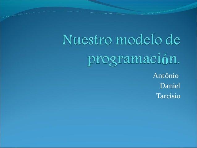 Antônio Daniel Tarcísio