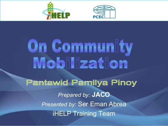 Prepared by: JACO Presented by: Ser Eman Abrea iHELP Training Team